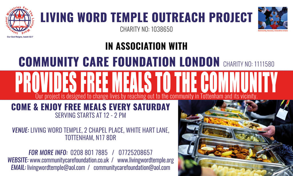 Provides Free Meals to the Community @ Living Word Temple, 2 Chapel Place, White Hart Lane, Tottenham, London N17 8DR
